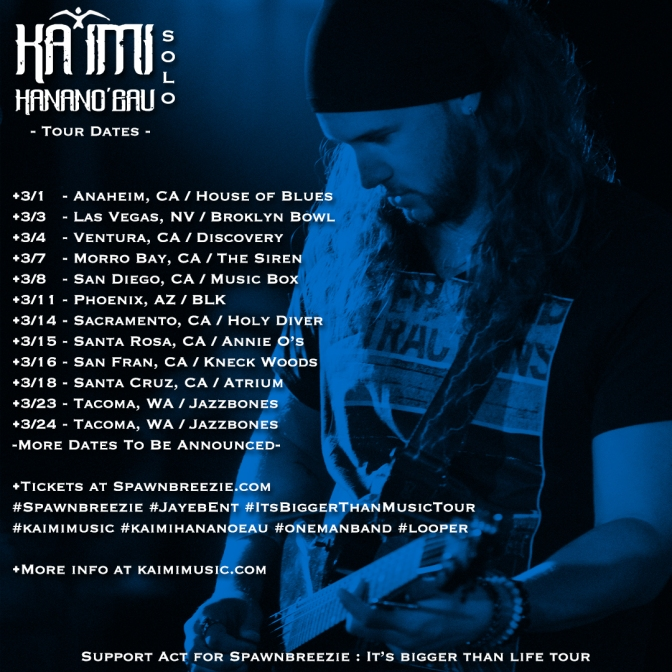 March Tour Dates : Supporting Act for Spawnbreezie